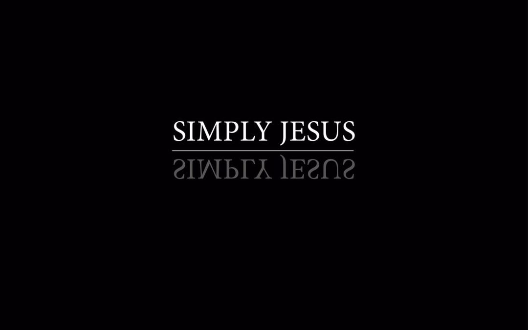 15/09/2019 ROBERT VAN HARTEN / SIMPLY JESUS: SIMPLIFY YOUR LIFE