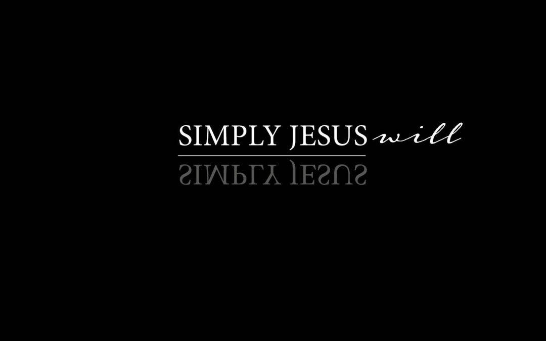 17/02/2019 ROBERT VAN HARTEN / SIMPLY JESUS: SIMPLY JESUS WILL