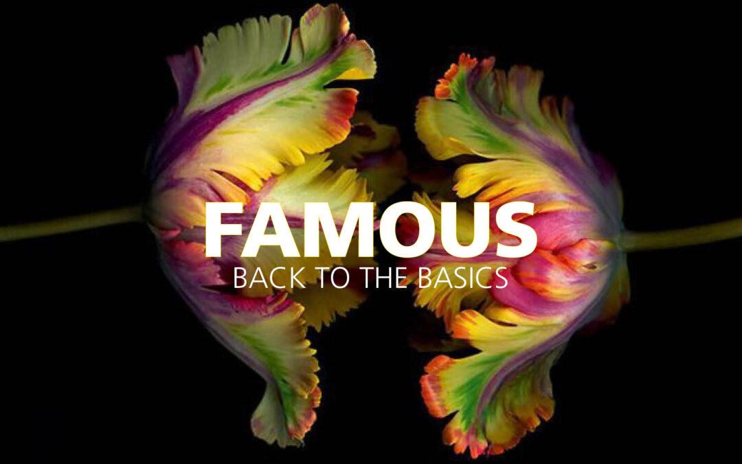 Famous 2 oktober 2021 / Back to the Basics